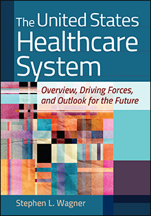 Photo of The United States Healthcare System: Overview, Driving Forces, and Outlook for the Future