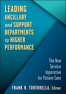 Photo of Leading Ancillary and Support Departments to Higher Performance: The New Service Imperative for Patient Care