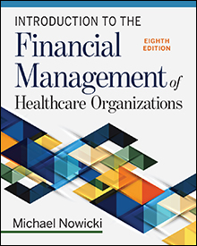 Photo of Introduction to the Financial Management of Healthcare Organizations, Eighth Edition