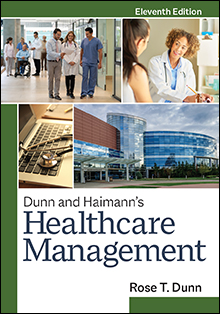 Photo of Dunn and Haimann's Healthcare Management, Eleventh Edition