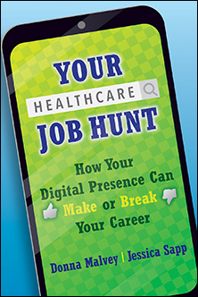 Photo of Your Healthcare Job Hunt: How Your Digital Presence Can Make or Break Your Career