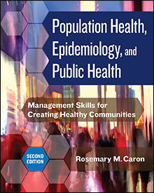 Photo of Population Health, Epidemiology, and Public Health: Management Skills for Creating Healthy Communities, Second Edition