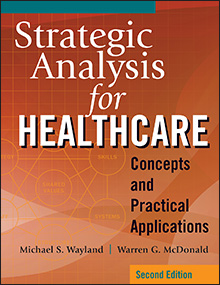 Photo of Strategic Analysis for Healthcare: Concepts and Practical Applications, Second Edition
