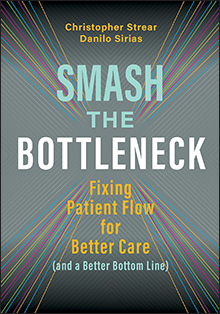 Photo of Smash the Bottleneck: Fixing Patient Flow for Better Care (and a Better Bottom Line)