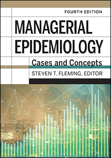 Photo of Managerial Epidemiology: Cases and Concepts, Fourth Edition