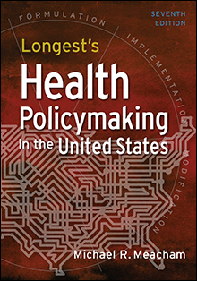 Photo of Longest's Health Policymaking in the United States, Seventh Edition