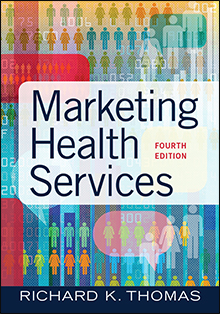 Photo of Marketing Health Services, Fourth Edition