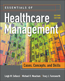 Photo of Essentials of Healthcare Management: Cases, Concepts, and Skills, Second Edition