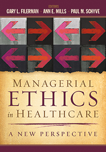 Photo of Managerial Ethics in Healthcare: A New Perspective