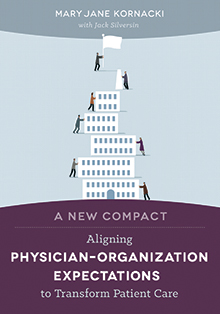 Photo of A New Compact: Aligning Physician–Organization Expectations to Transform Patient Care