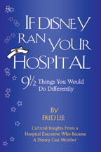 Photo of If Disney Ran Your Hospital: 9 1/2 Things You Would Do Differently