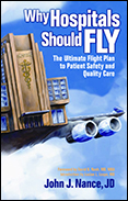 Photo of Why Hospitals Should Fly: The Ultimate Flight Plan to Patient Safety and Quality Care