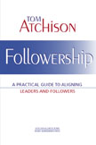 Photo of Followership: A Practical Guide to Aligning Leaders and Followers
