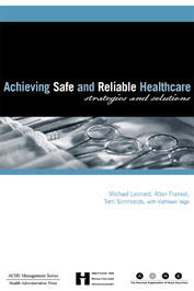 Photo of Achieving Safe and Reliable Healthcare: Strategies and Solutions
