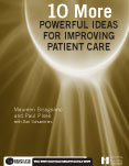 Photo of 10 More Powerful Ideas for Improving Patient Care, Book 2