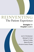 Photo of Reinventing the Patient Experience: Strategies for Hospital Leaders