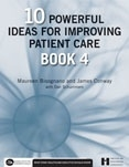 Photo of 10 Powerful Ideas for Improving Patient Care, Book 4