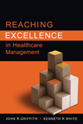 Photo of Reaching Excellence in Healthcare Management