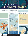 Photo of The Future of Healthcare: Global Trends Worth Watching