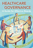 Photo of Healthcare Governance: A Guide for Effective Boards, Second Edition