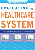 Photo of Evaluating the Healthcare System: Effectiveness, Efficiency, and Equity, Fourth Edition
