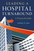Photo of Leading a Hospital Turnaround A Practical Guide