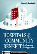 Photo of Hospitals and Community Benefit:  New Demands, New Approaches