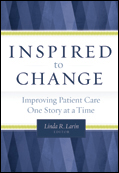 Photo of Inspired to Change:  Improving Patient Care One Story at a Time