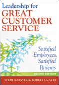 Photo of Leadership for Great Customer Service: Satisfied Employees, Satisfied Patients, Second Edition