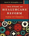 Photo of The Guide to Healthcare Reform:  Readings and Commentary