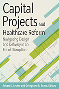 Photo of Capital Projects and Healthcare Reform Navigating Design and Delivery in an Era of Disruption