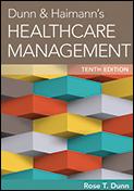 Photo of Dunn & Haimann's Healthcare Management, Tenth Edition