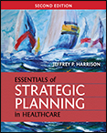 Photo of Essentials of Strategic Planning in Healthcare, Second Edition