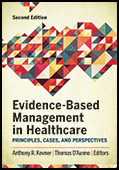 Photo of Evidence-Based Management in Healthcare: Principles, Cases, and Perspectives, Second Edition