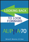 Photo of Looking Back to Look Forward: AUPHA at 70