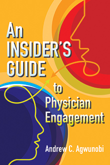 Photo of An Insider's Guide to Physician Engagement
