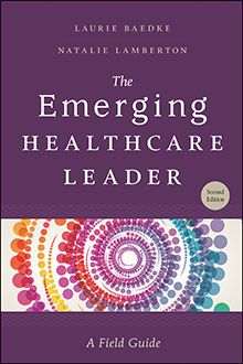 Photo of The Emerging Healthcare Leader: A Field Guide, Second Edition