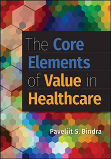 Photo of The Core Elements of Value in Healthcare