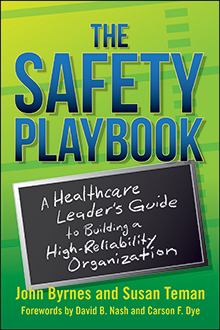 Photo of The Safety Playbook: A Healthcare Leader's Guide to Building a High-Reliability Organization