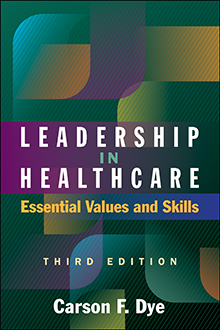 Photo of Leadership in Healthcare: Essential Values and Skills, Third Edition