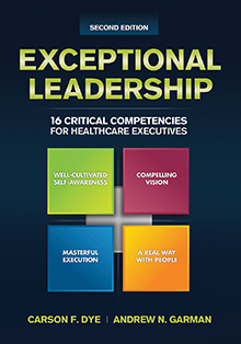 Photo of Exceptional Leadership: 16 Critical Competencies for Healthcare Executives, Second Edition