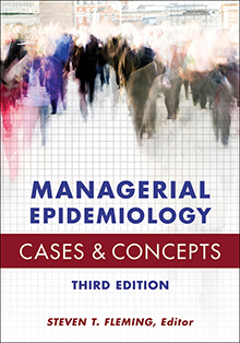 Photo of Managerial Epidemiology Cases and Concepts, Third Edition