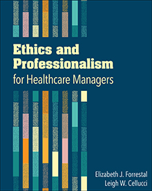 Photo of Ethics and Professionalism for Healthcare Managers