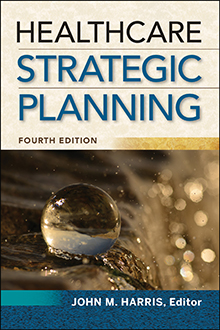 Photo of Healthcare Strategic Planning, Fourth Edition