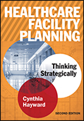 Photo of Healthcare Facility Planning: Thinking Strategically, Second Edition