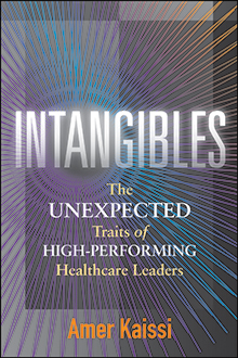 Photo of Intangibles: The Unexpected Traits of High-Performing Healthcare Leaders