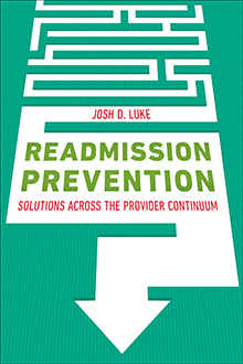 Photo of Readmission Prevention: Solutions Across the Provider Continuum