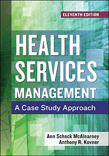 Photo of Health Services Management: A Case Study Approach, Eleventh Edition