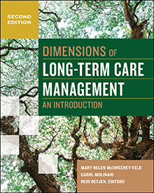 Photo of Dimensions of Long-Term Care Management: An Introduction, Second Edition