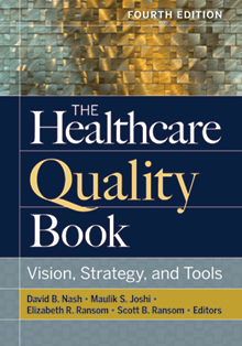 Photo of The Healthcare Quality Book: Vision, Strategy, and Tools, Fourth Edition